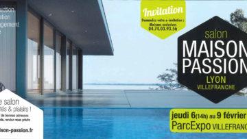 Salon Maison Passion 2020 à Villefranche/Saône du 6 au 9 février